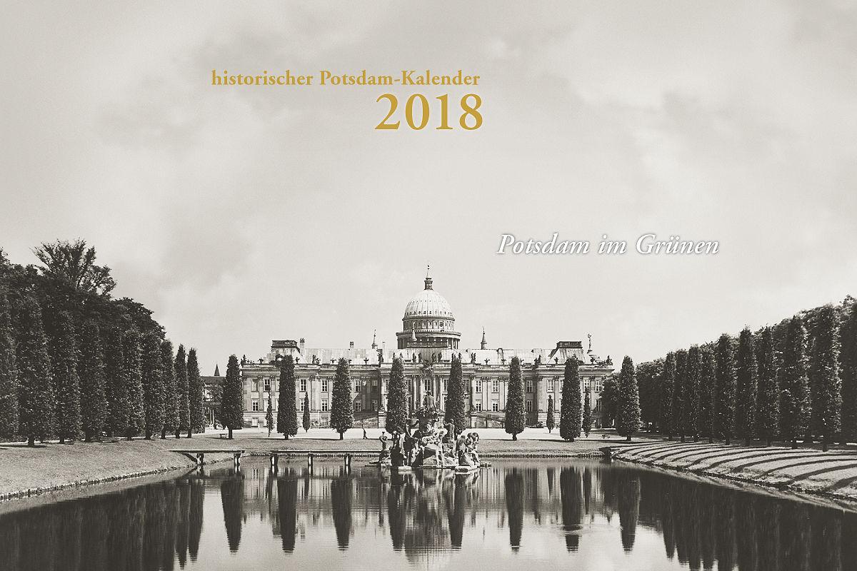 Vorgestellt Potsdam im Grünen – historischer Potsdam-Kalender für 2018